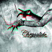 CHRYSALIDE_don't_be_scared_it's_about_life_COVER 2011