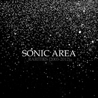 SONIC_AREA_rarities_COVER 2013